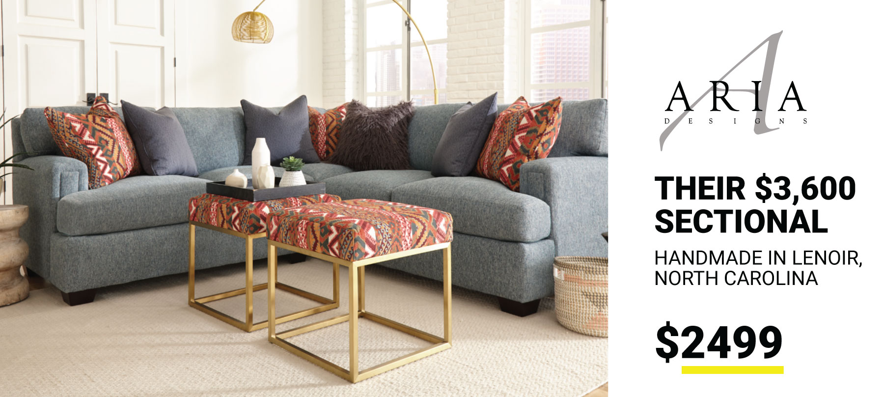 Aria - Their $3600 Sectional $2499