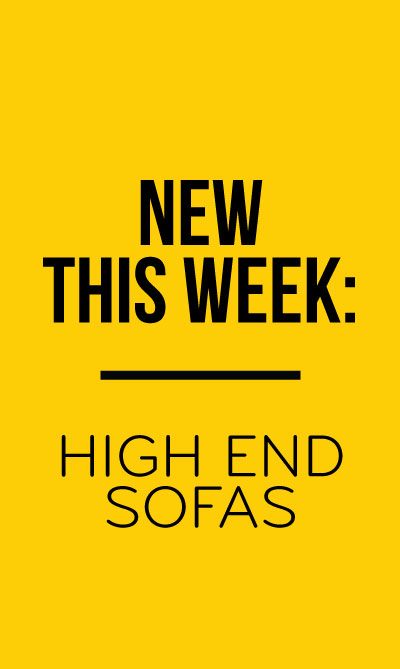 New This Week: High End Sofas