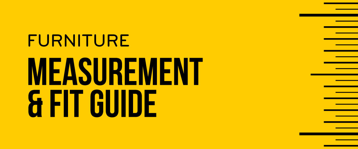 Furniture Measurement & Fit Guide