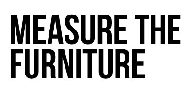 Measure The Furniture