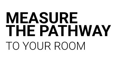 Measure Your Pathway to your Room