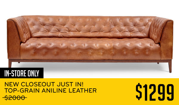In-Store Only New Closeout Just In! Top-Grain Aniline Leather $1299