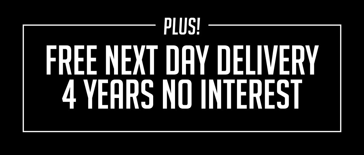 Plus Free Next Day Delivery and 4 Years no Interest
