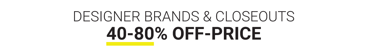 Designer Brands 40-80% OFF