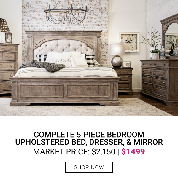 Complete 5-Piece Bedroom $1499