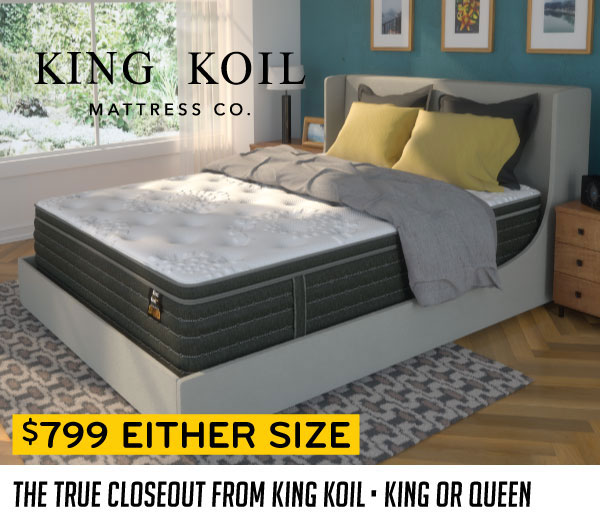 The True Closeout from King Koil $799