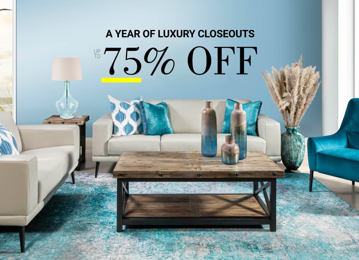 A Year of Luxury Closeouts 75% Off