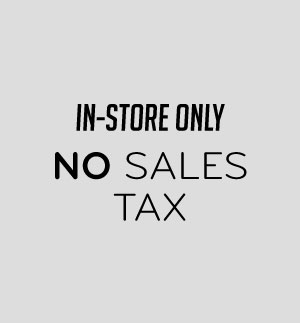 In-Store Only No Sales Tax