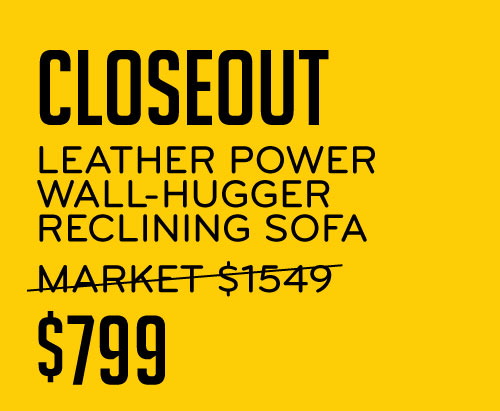 Closeout Leather Power Wall-Hugger Reclining Sofa $799