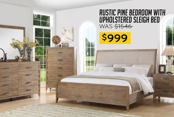 Rustic Pine Bedroom with Upholstered Sleigh Bed $999
