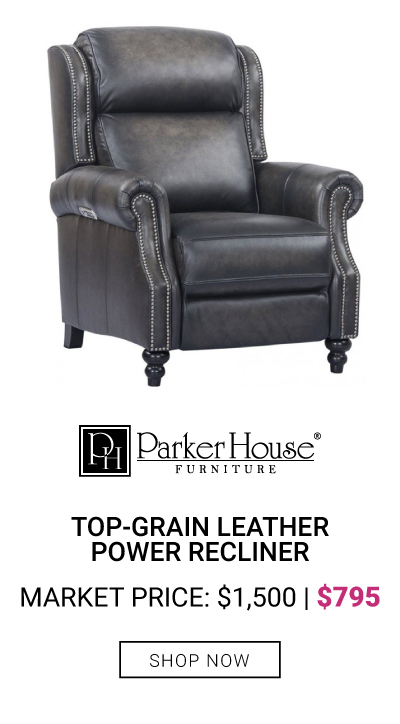 Top-Grain Leather Power Recliner $795