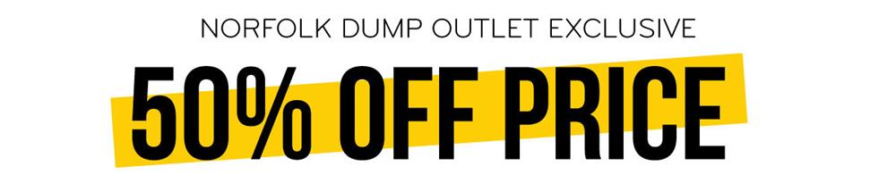 Norfolk Dump Outlet Exclusive 50% Off Price