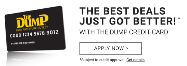 Special Financing Available Every Day with the Dump Credit Card
